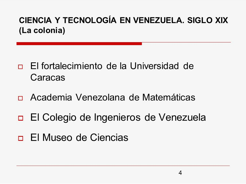 CIENCIA Y TECNOLOGÍA EN VENEZUELA. SIGLO XIX (La colonia)