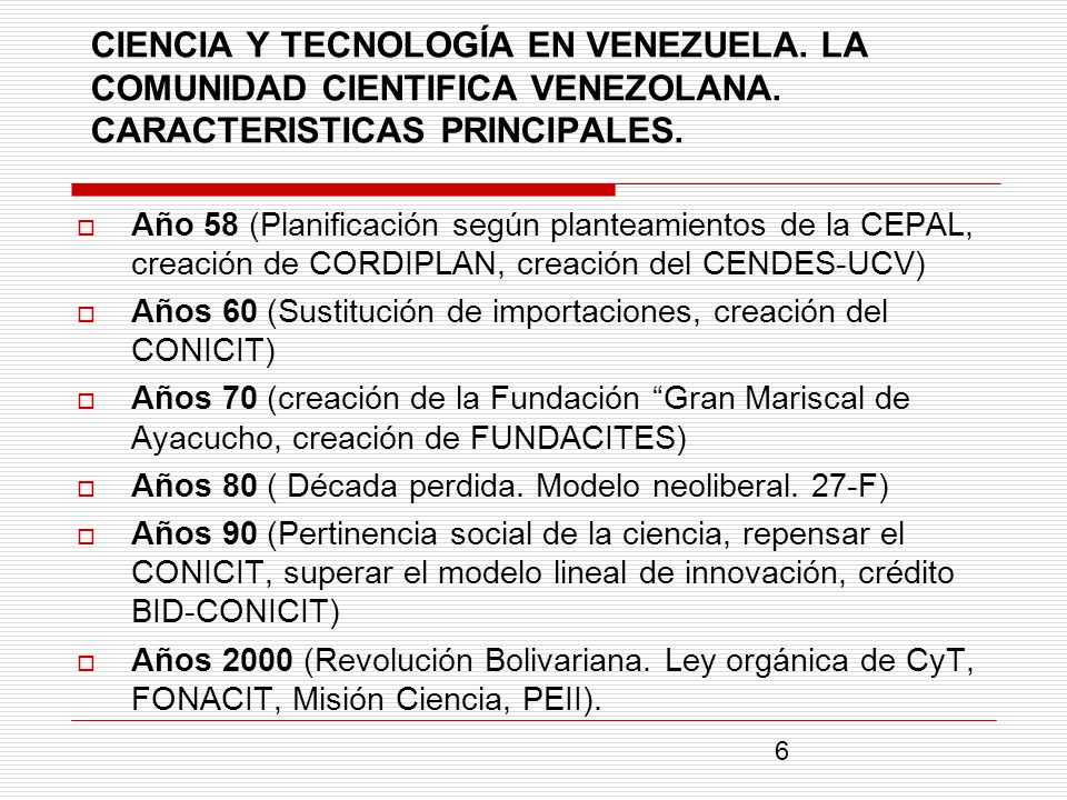 CIENCIA Y TECNOLOGÍA EN VENEZUELA. LA COMUNIDAD CIENTIFICA VENEZOLANA