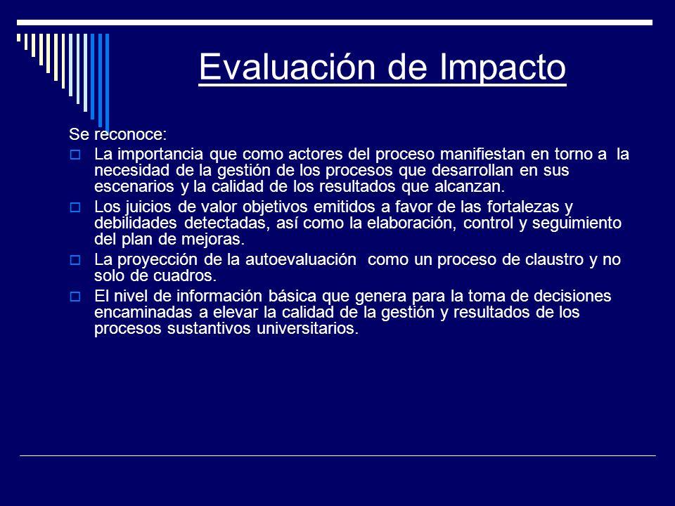 Evaluación de Impacto Se reconoce: