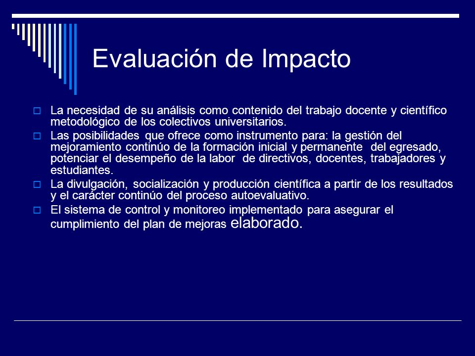 Evaluación de ImpactoLa necesidad de su análisis como contenido del trabajo docente y científico metodológico de los colectivos universitarios.