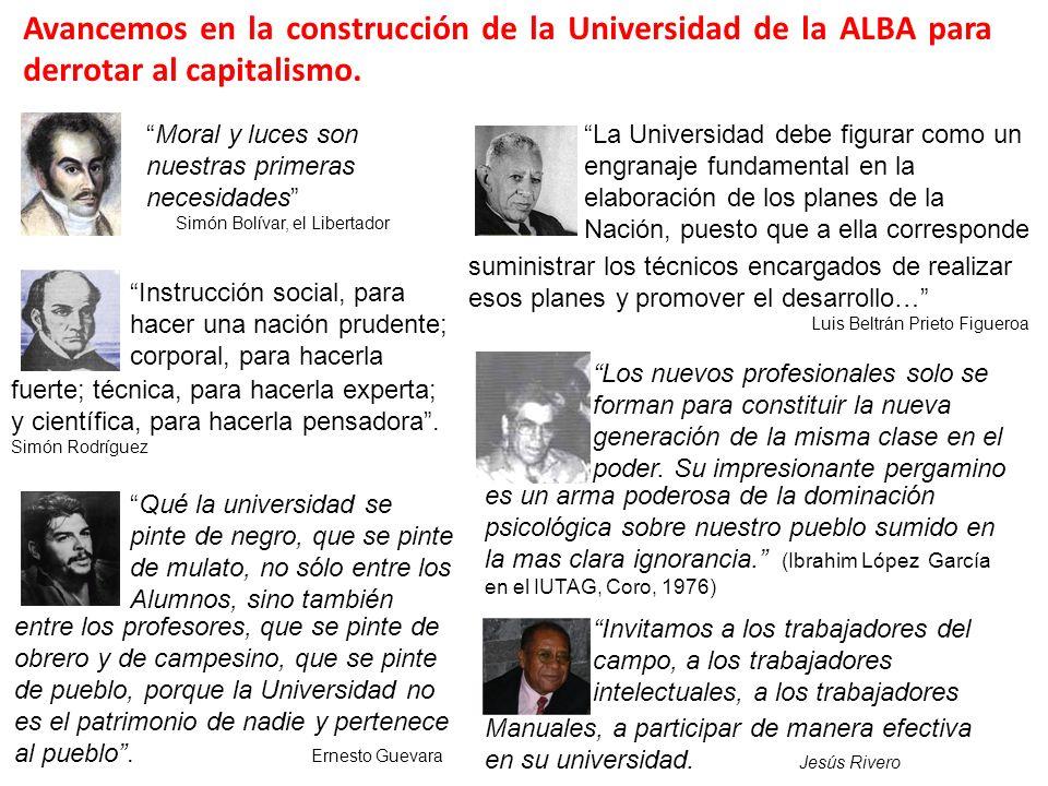 Avancemos en la construcción de la Universidad de la ALBA para derrotar al capitalismo.