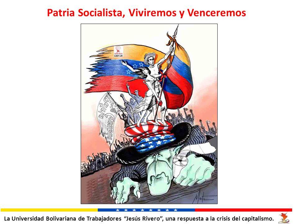 Patria Socialista, Viviremos y Venceremos