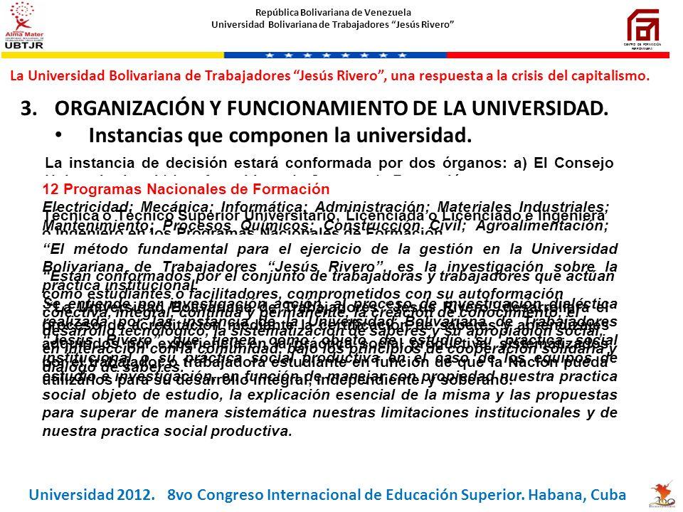 ORGANIZACIÓN Y FUNCIONAMIENTO DE LA UNIVERSIDAD.