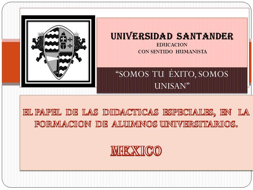 UNIVERSIDAD SANTANDER EDUCACION CON SENTIDO HUMANISTA