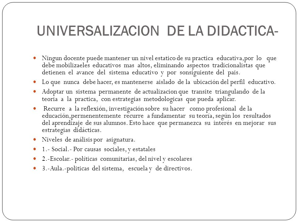 UNIVERSALIZACION DE LA DIDACTICA-