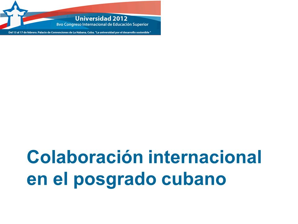 Colaboración internacional en el posgrado cubano