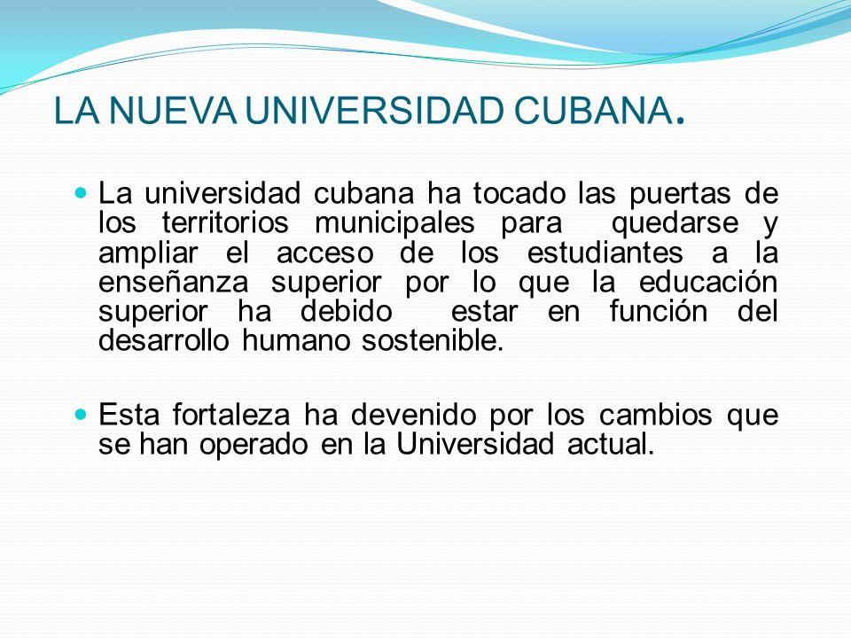 LA NUEVA UNIVERSIDAD CUBANA.