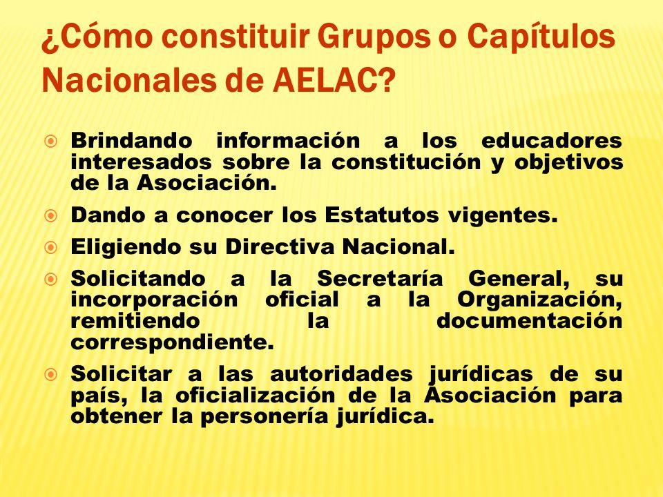 ¿Cómo constituir Grupos o Capítulos Nacionales de AELAC