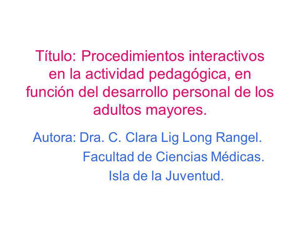 Autora: Dra. C. Clara Lig Long Rangel.