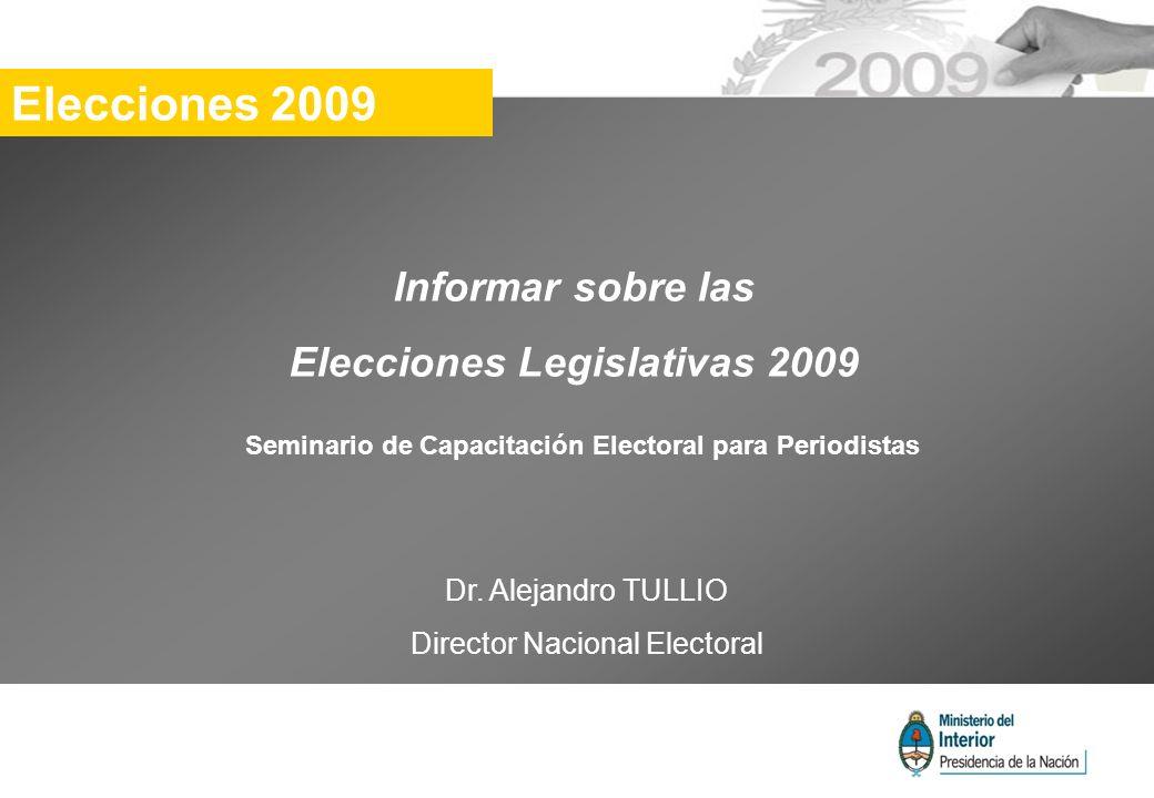Elecciones 2009 Informar sobre las Elecciones Legislativas 2009