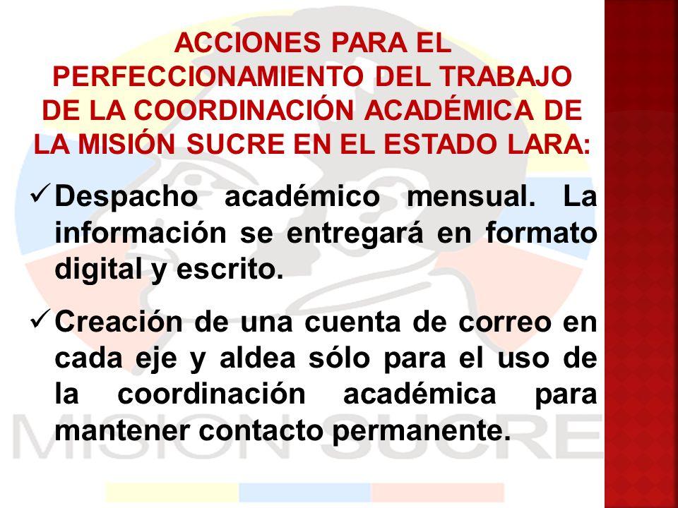 ACCIONES PARA EL PERFECCIONAMIENTO DEL TRABAJO DE LA COORDINACIÓN ACADÉMICA DE LA MISIÓN SUCRE EN EL ESTADO LARA: