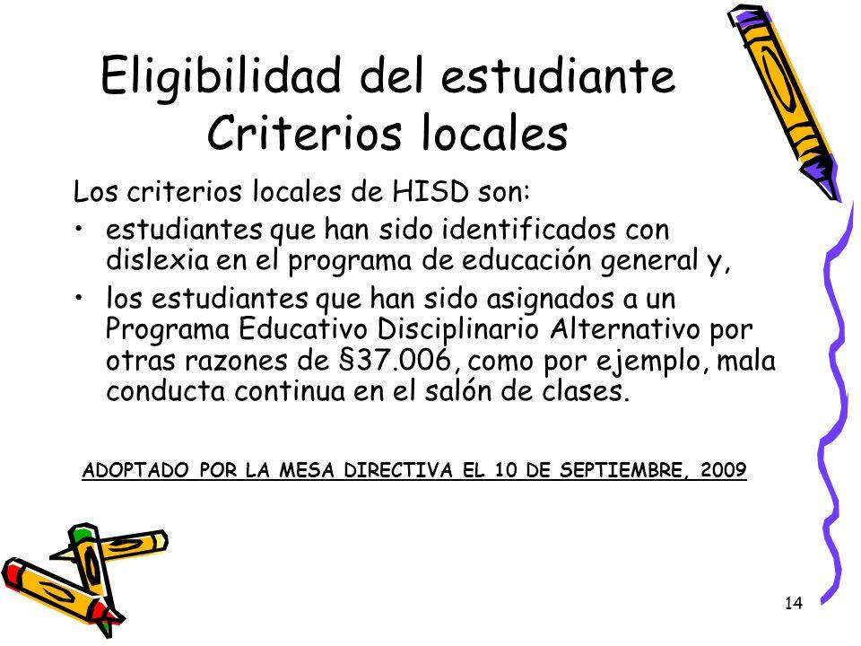 Eligibilidad del estudiante Criterios locales