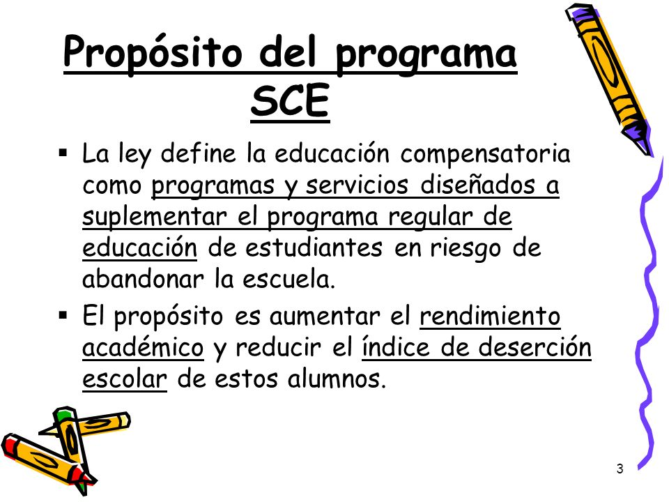 Propósito del programa SCE