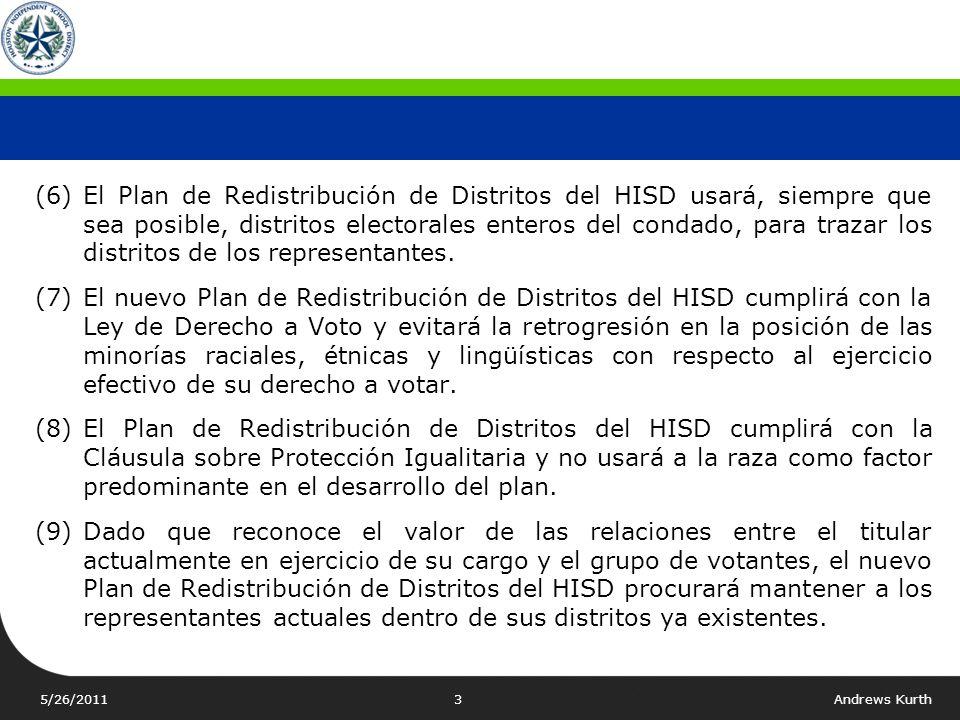 (6) El Plan de Redistribución de Distritos del HISD usará, siempre que sea posible, distritos electorales enteros del condado, para trazar los distritos de los representantes.
