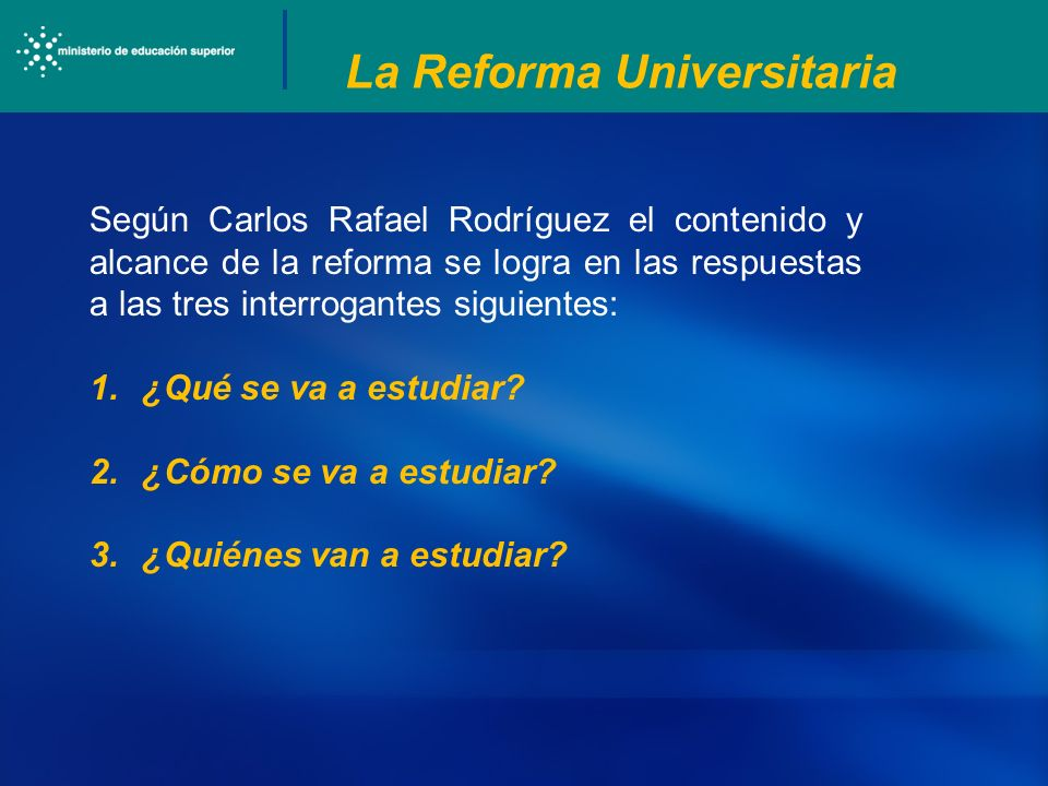 La Reforma Universitaria