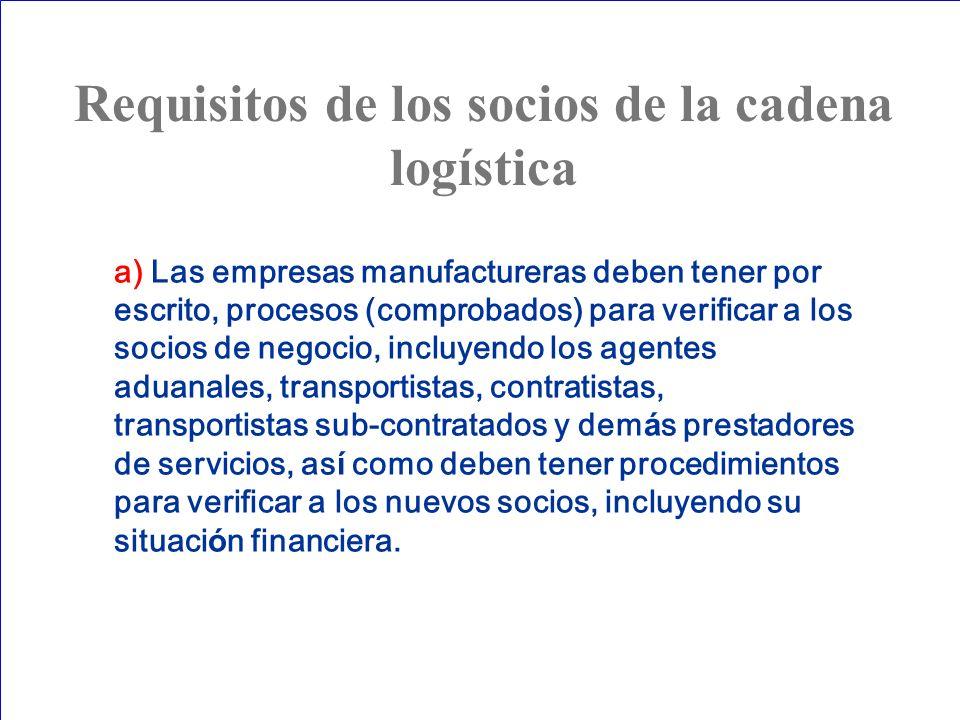 Requisitos de los socios de la cadena logística