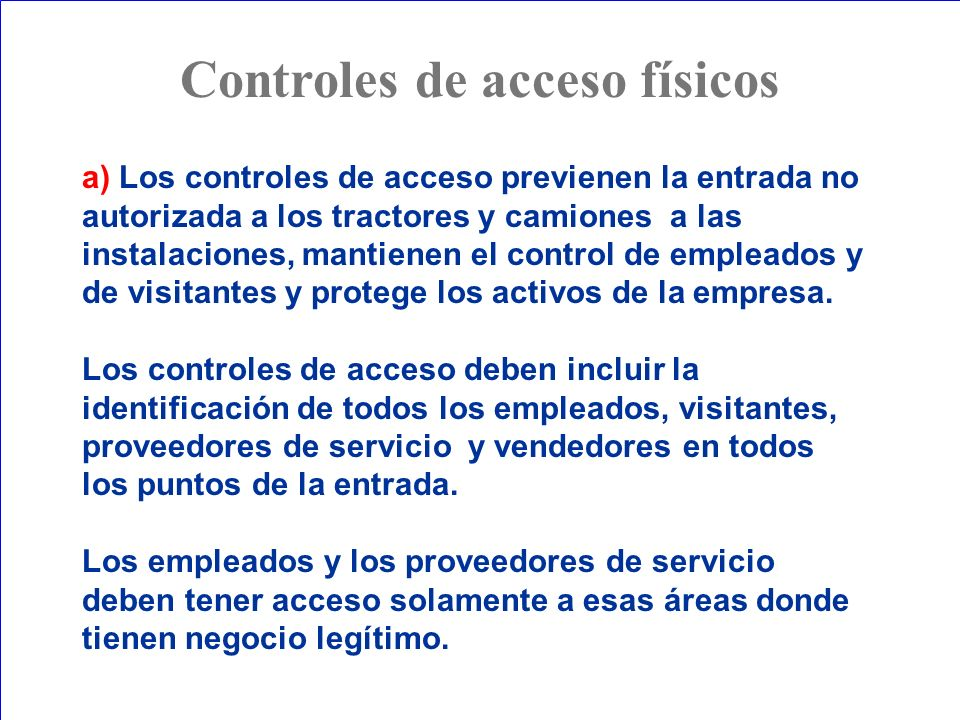Controles de acceso físicos