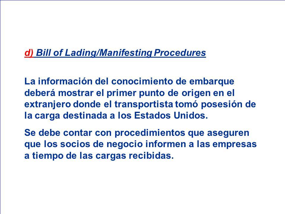 d) Bill of Lading/Manifesting Procedures