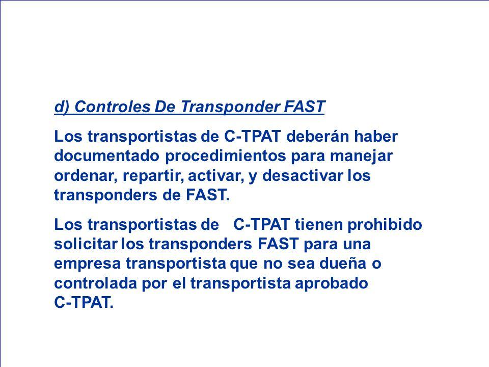 d) Controles De Transponder FAST