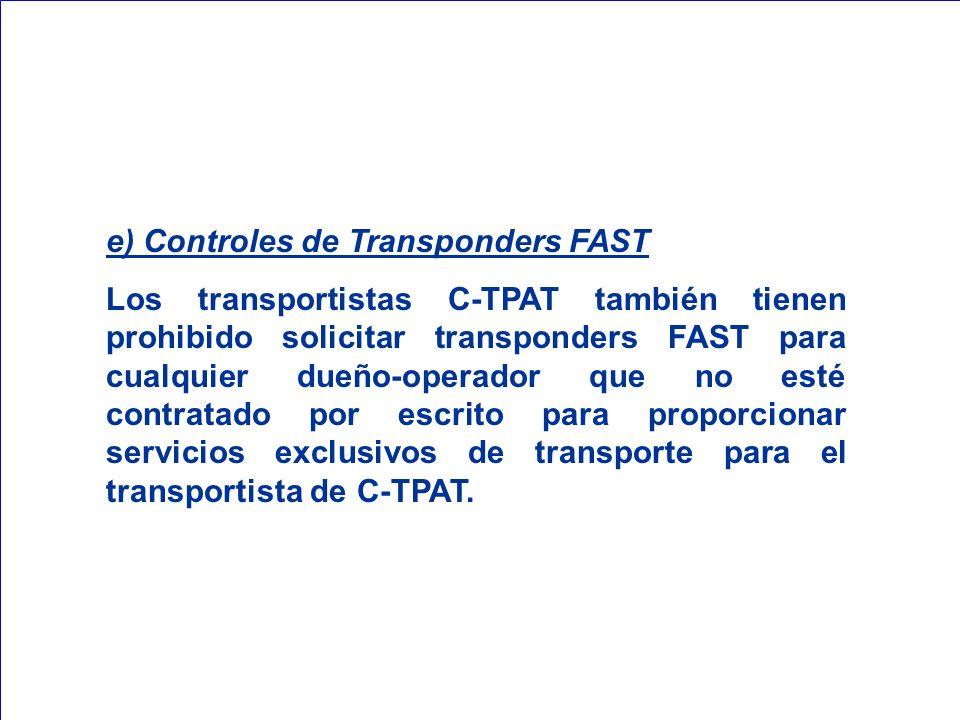 e) Controles de Transponders FAST