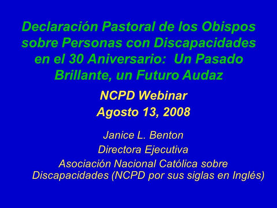 Declaración Pastoral de los Obispos sobre Personas con Discapacidades en el 30 Aniversario: Un Pasado Brillante, un Futuro Audaz