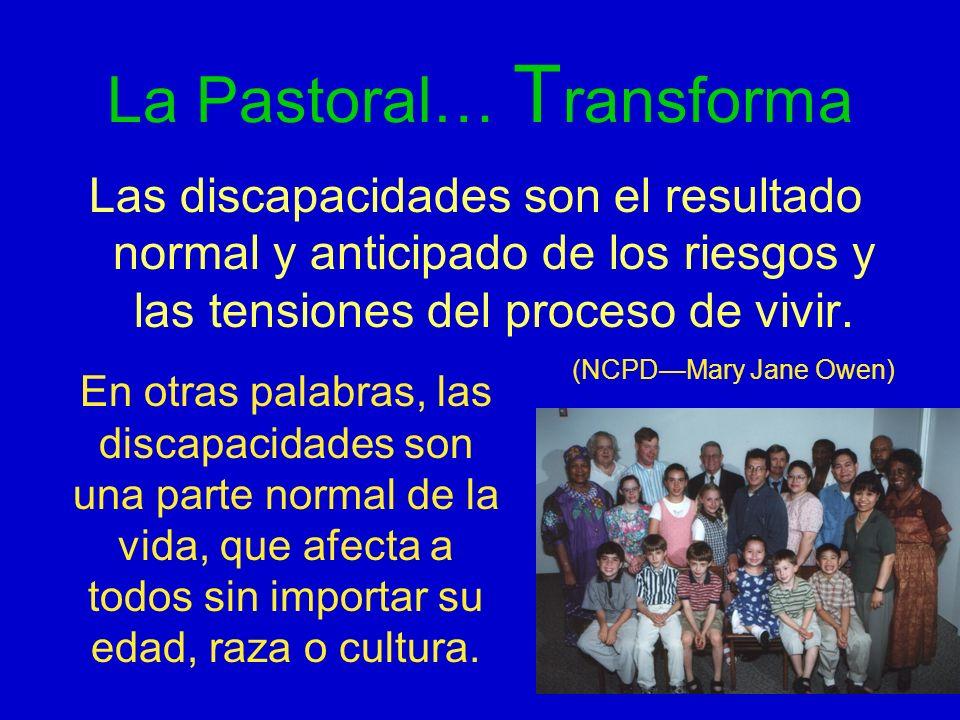 La Pastoral… Transforma
