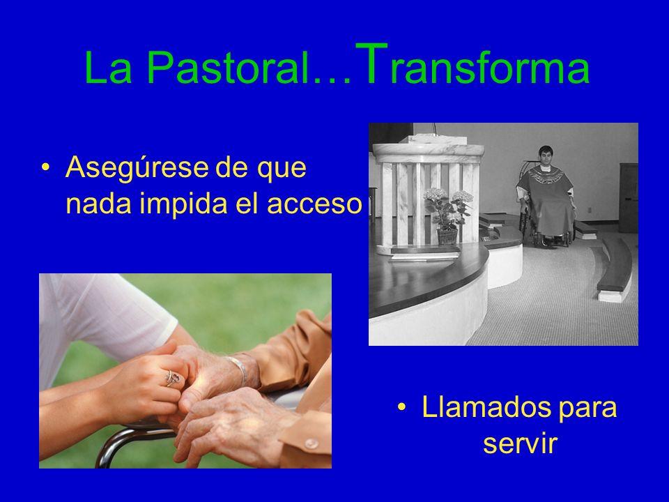 La Pastoral…Transforma