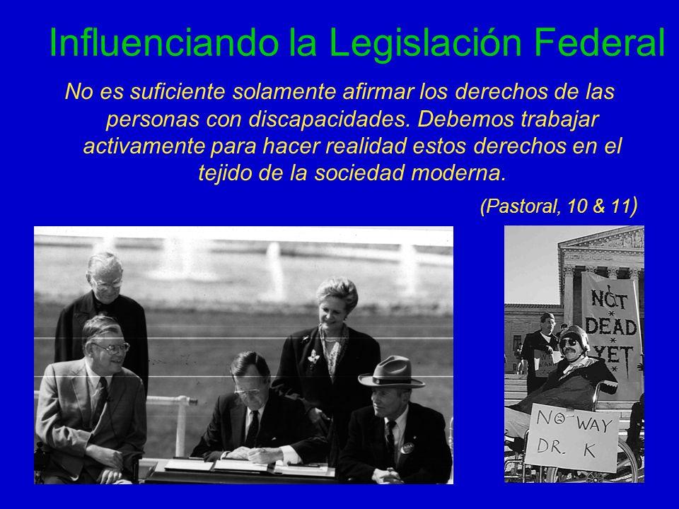Influenciando la Legislación Federal
