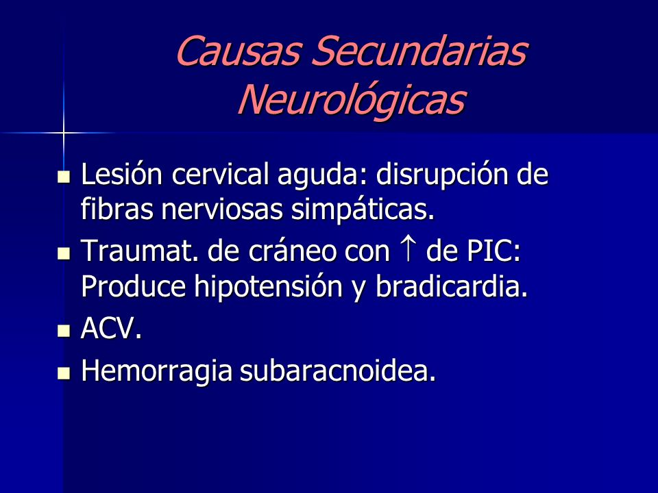Causas Secundarias Neurológicas