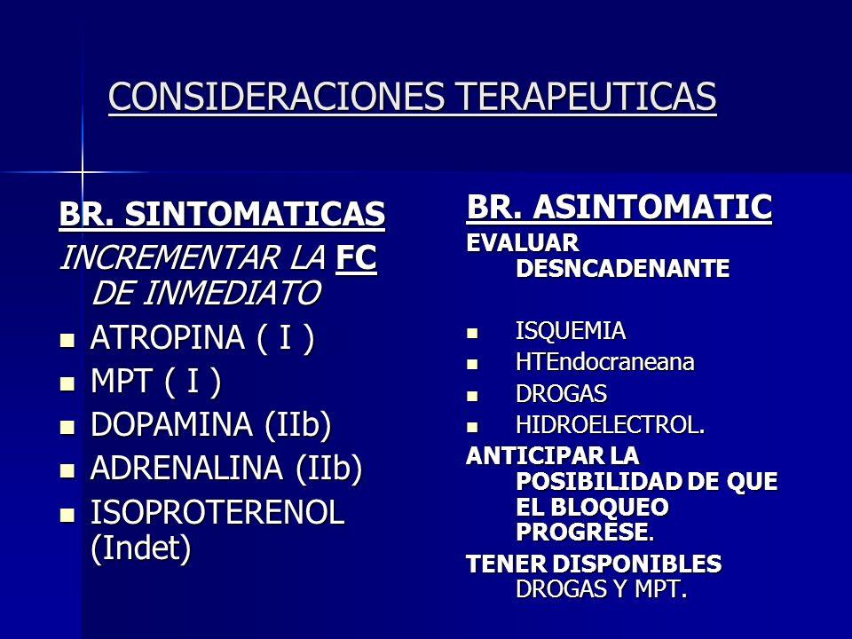 CONSIDERACIONES TERAPEUTICAS