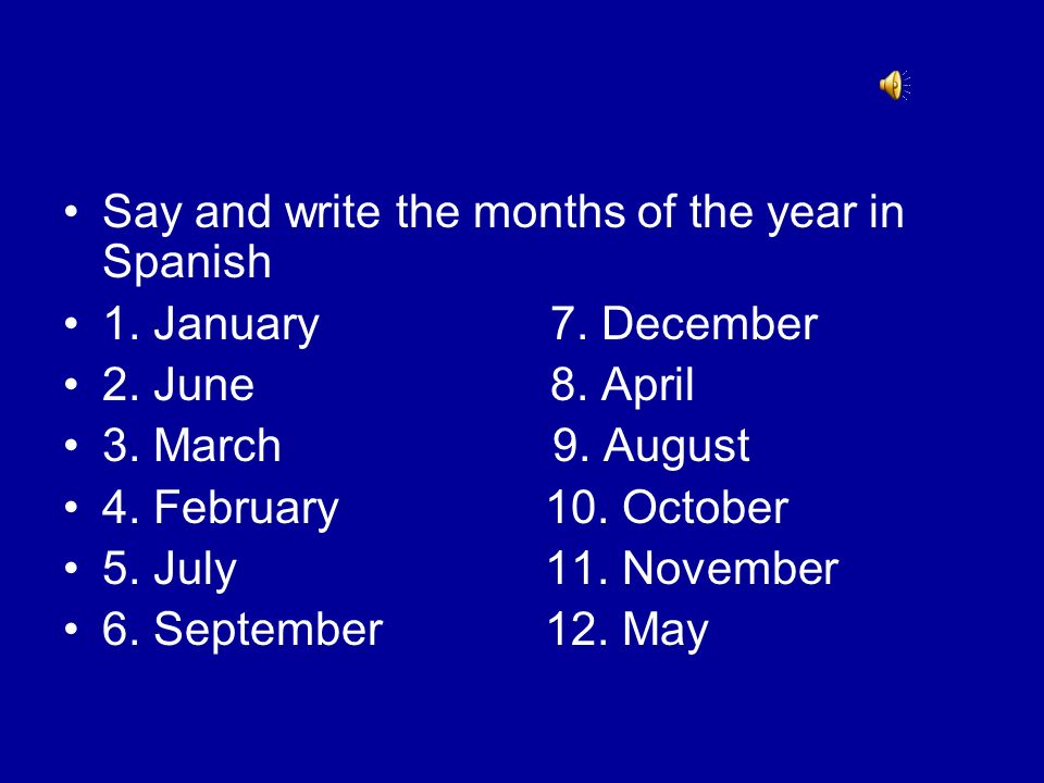 Say and write the months of the year in Spanish