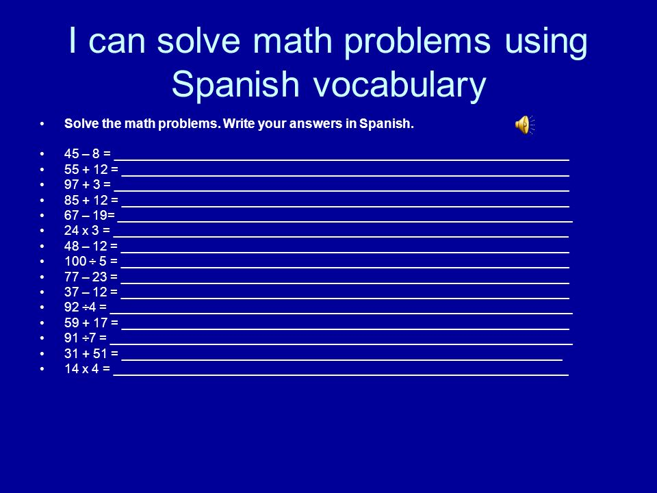 I can solve math problems using Spanish vocabulary