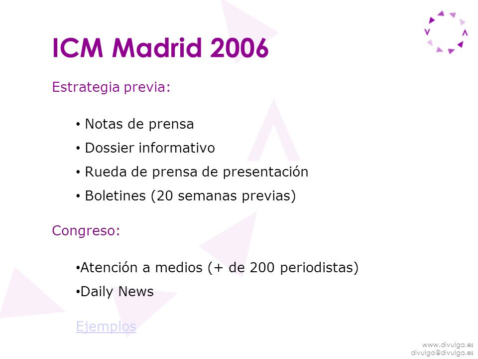 ICM Madrid 2006 Estrategia previa: Notas de prensa Dossier informativo