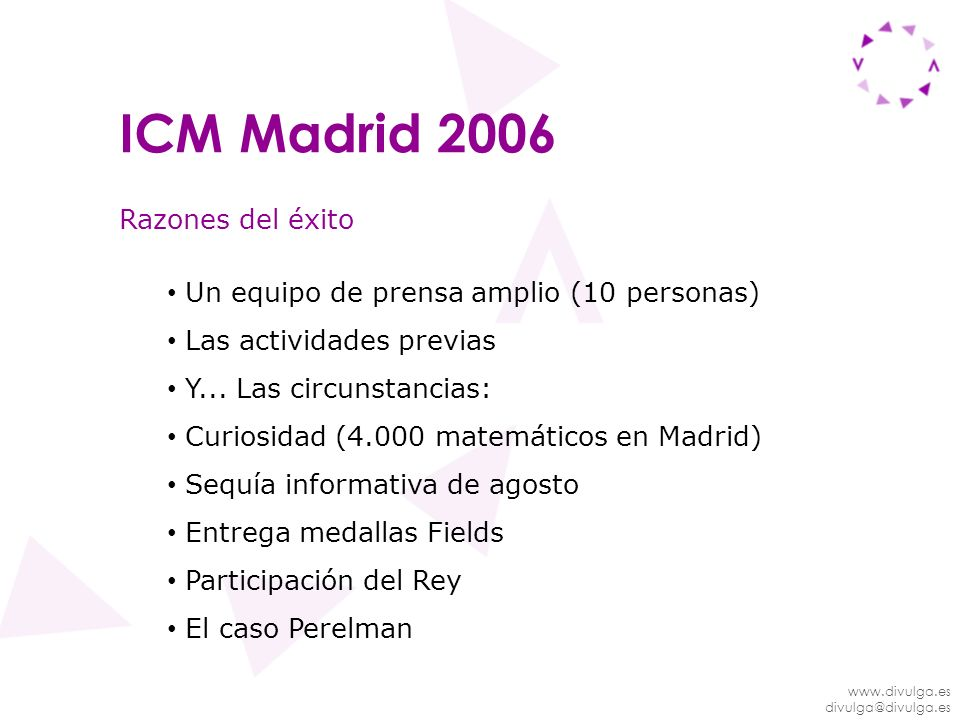 ICM Madrid 2006 Razones del éxito