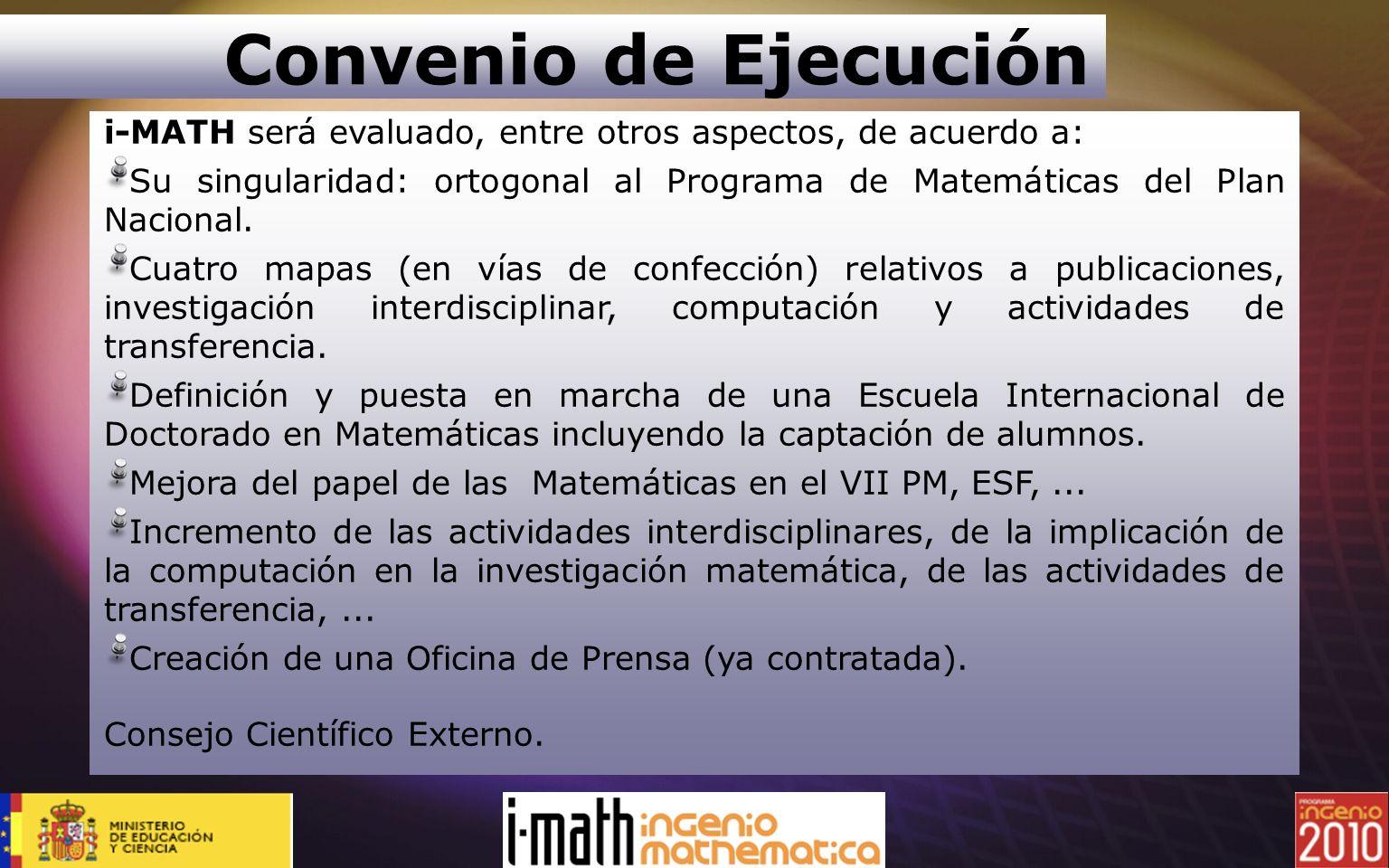 Convenio de Ejecucióni-MATH será evaluado, entre otros aspectos, de acuerdo a: