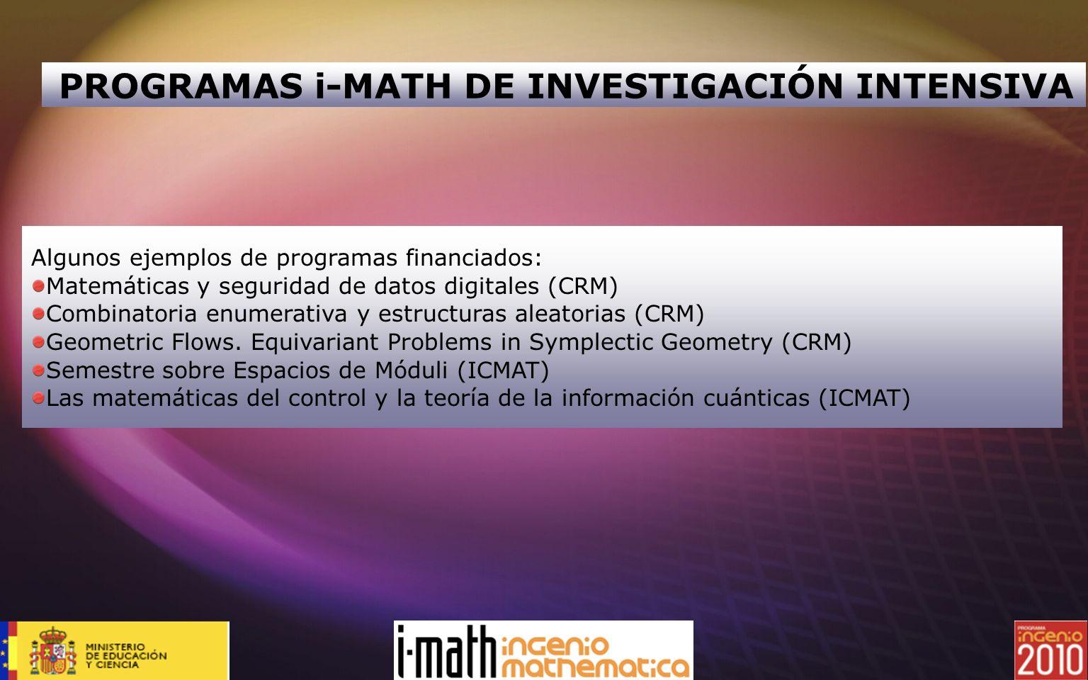 PROGRAMAS i-MATH DE INVESTIGACIÓN INTENSIVA