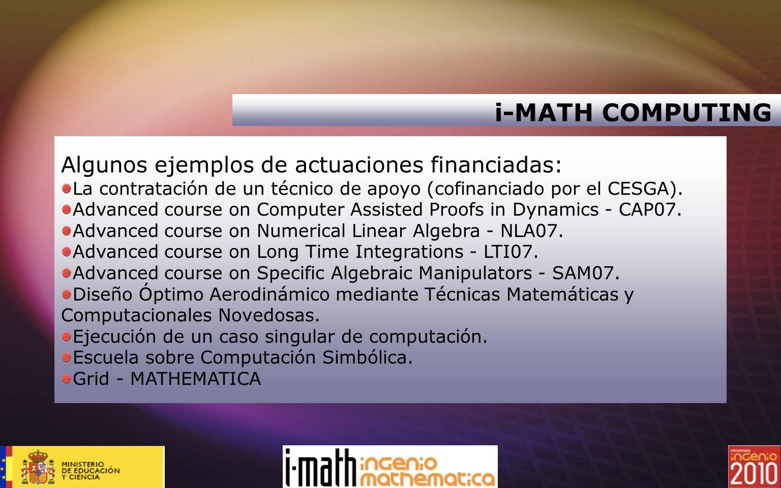 i-MATH COMPUTING Algunos ejemplos de actuaciones financiadas: