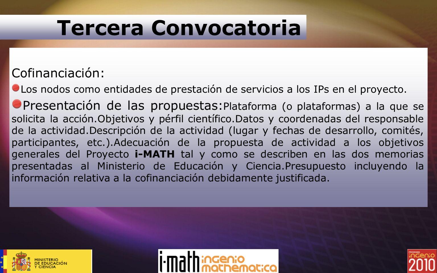 Tercera Convocatoria Cofinanciación: