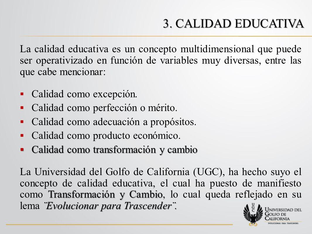 3. Calidad educativa