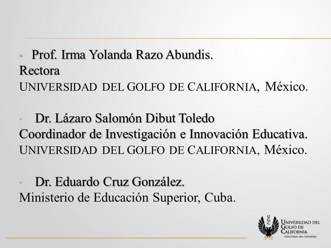 Prof. Irma Yolanda Razo Abundis. Rectora