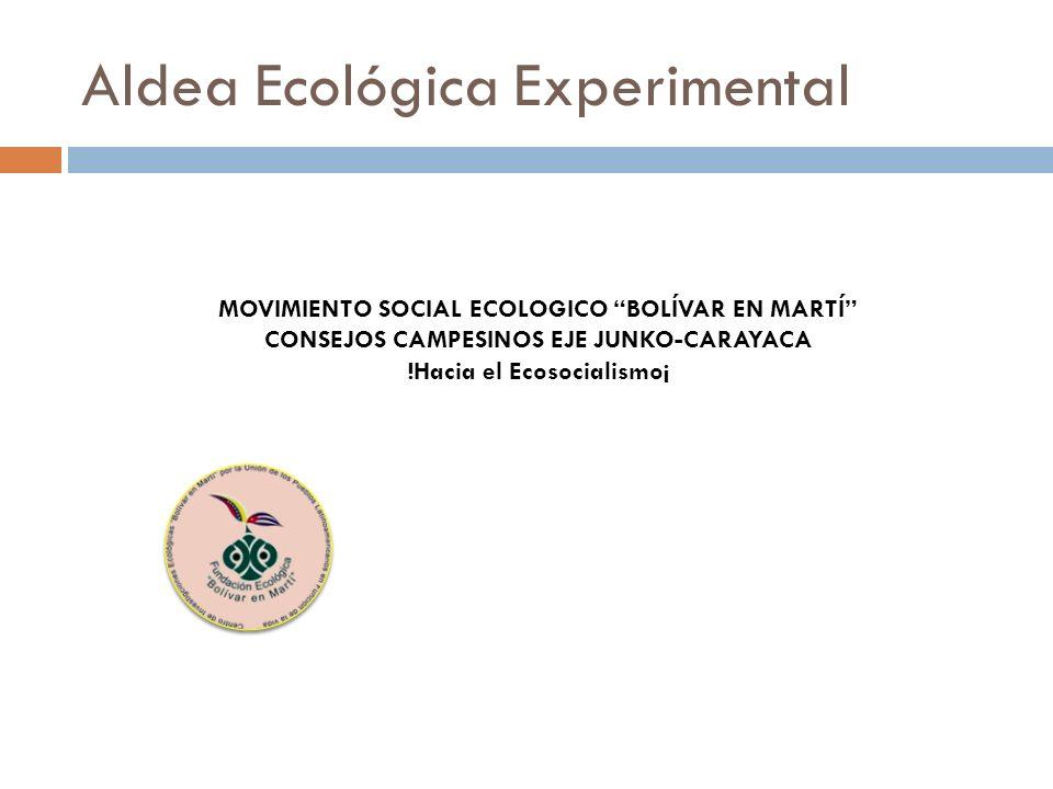 Aldea Ecológica Experimental
