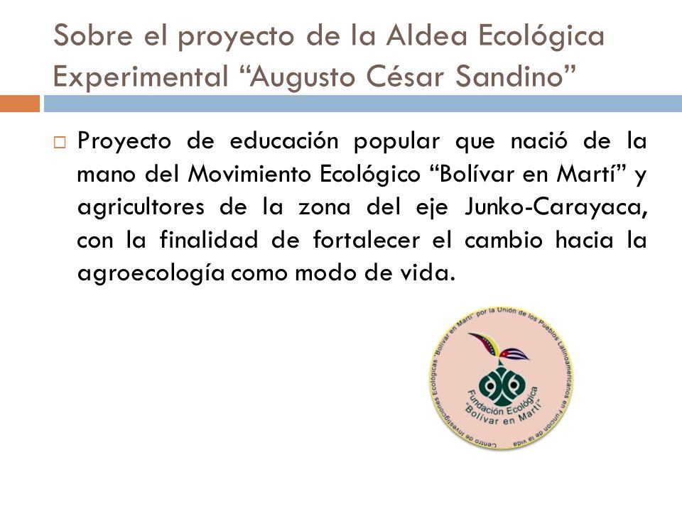 Sobre el proyecto de la Aldea Ecológica Experimental Augusto César Sandino