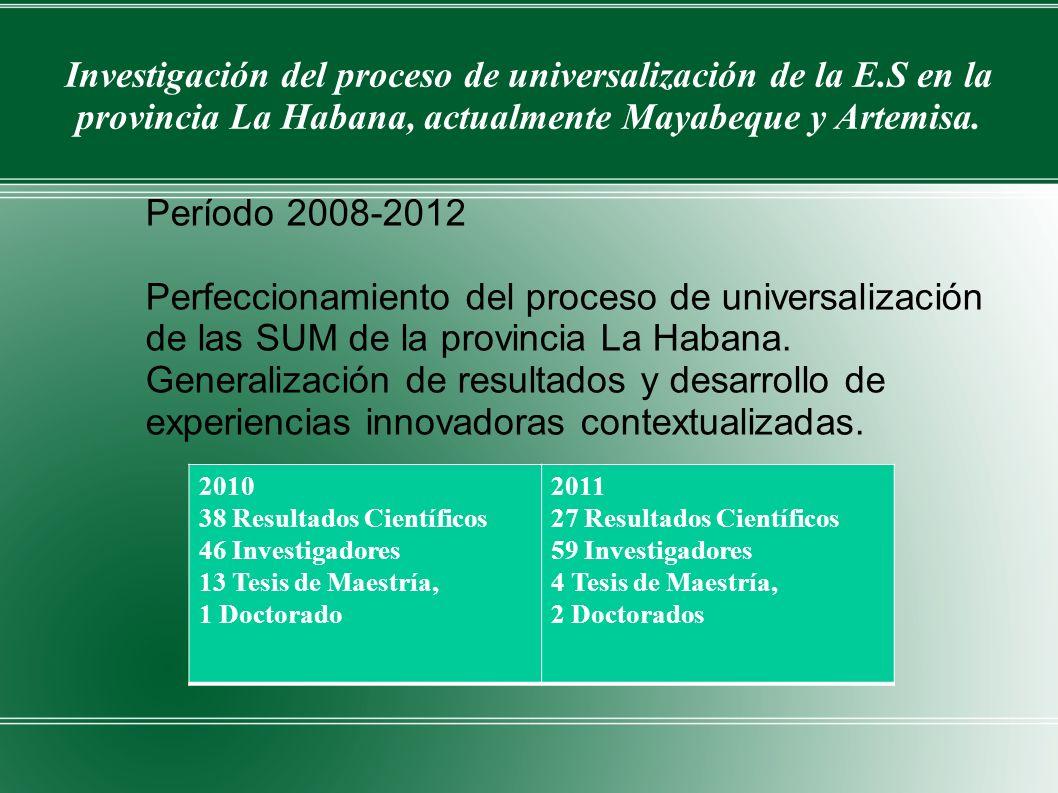 Perfeccionamiento del proceso de universalización