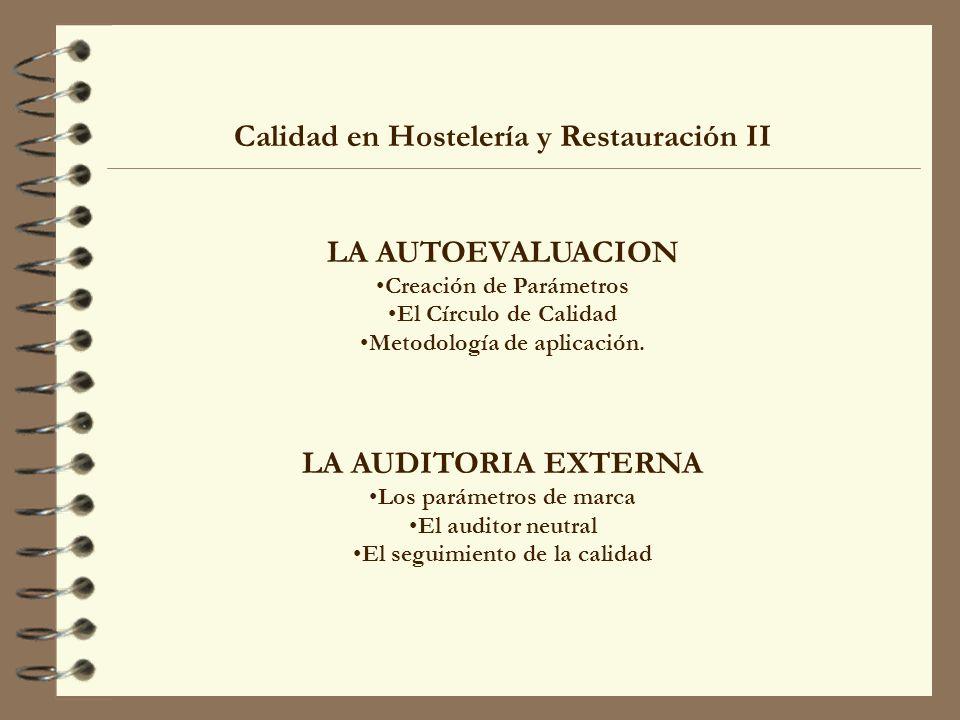 Calidad en Hostelería y Restauración II