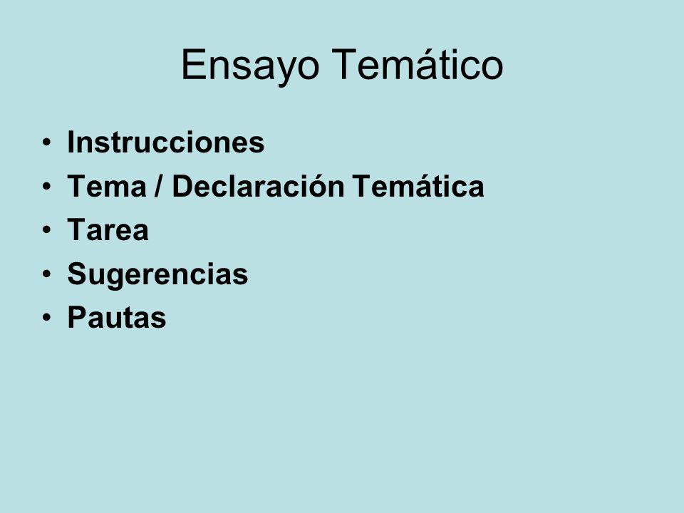 Ensayo Temático Instrucciones Tema / Declaración Temática Tarea