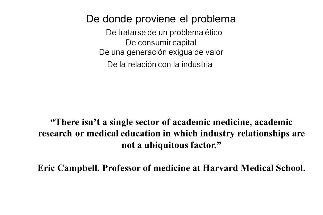 Eric Campbell, Professor of medicine at Harvard Medical School.