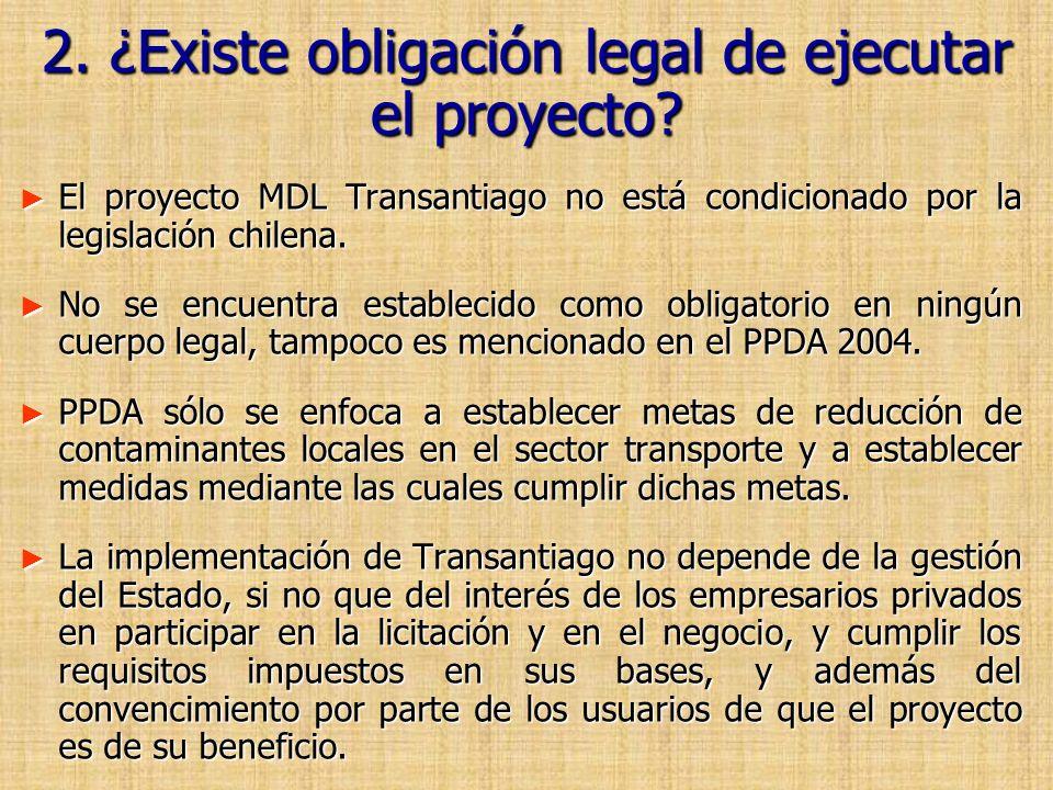 2. ¿Existe obligación legal de ejecutar el proyecto