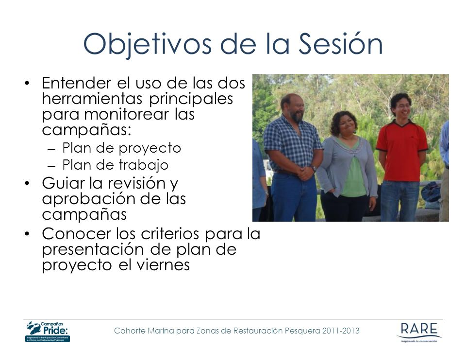 Objetivos de la SesiónEntender el uso de las dos herramientas principales para monitorear las campañas: