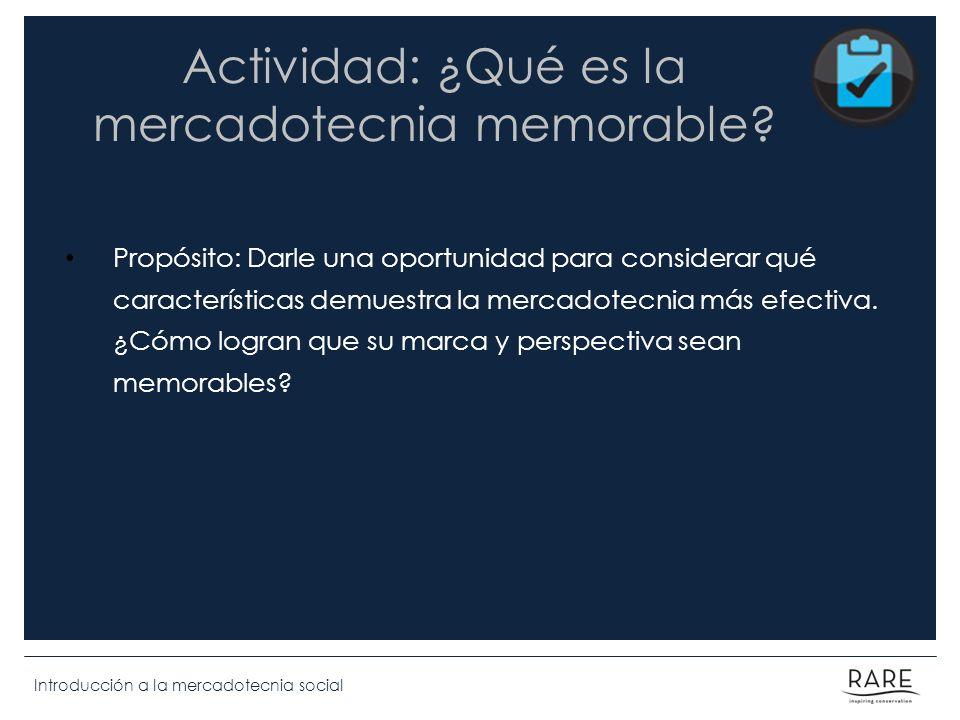 Actividad: ¿Qué es la mercadotecnia memorable