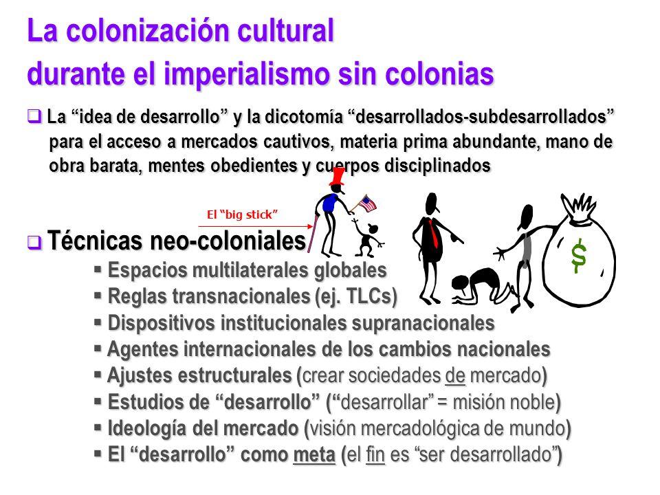 La colonización cultural durante el imperialismo sin colonias